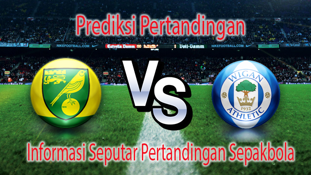 Perkiraan Norwich City vs Wigan Athletic