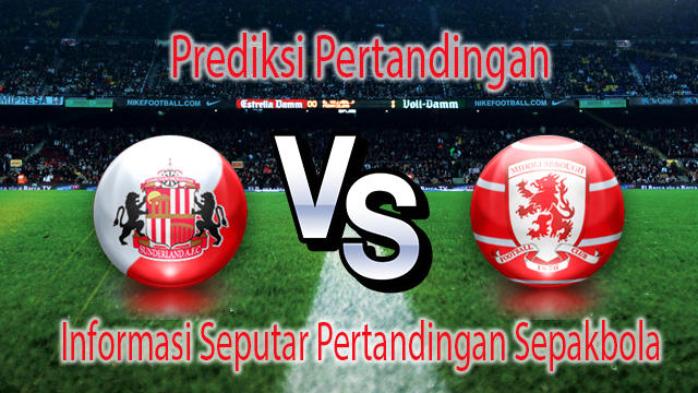 Perkiraan Sunderland VS Middlesbrough