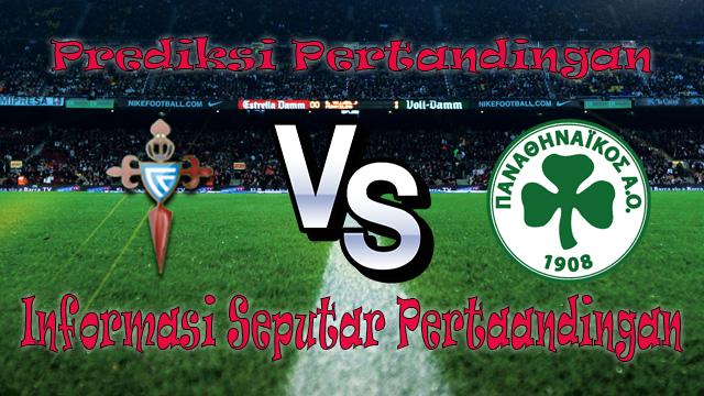Perkiraan Celta De Vigo vs Panathinaikos
