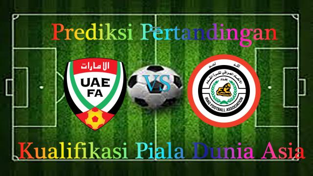 Prediksi UAE vs Iraq 15 November 2016