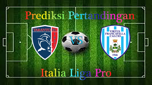 Prediksi Taranto vs Virtus Francavilla 15 November 2016