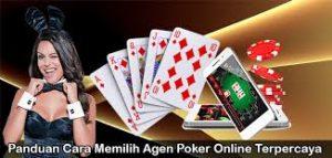 Memilih Agen Poker Online Terpercaya