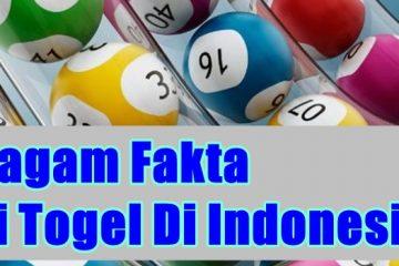 Beragam Fakta Judi Togel Di Indonesia